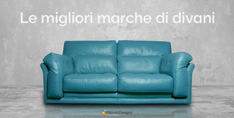 le migliori marche di divani italiani