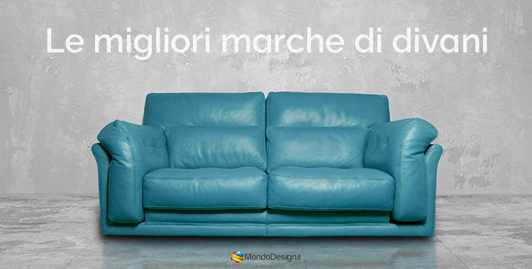 Le Migliori Marche di Divani Italiani | MondoDesign.it