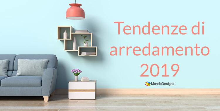 Tendenze di arredamento 2019 materiali colori e stili for Stili di arredamento interni